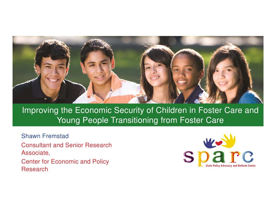 Webinar: Improving the Economic Security of Children in Foster Care and Young People Who are Transitioning from Foster Care