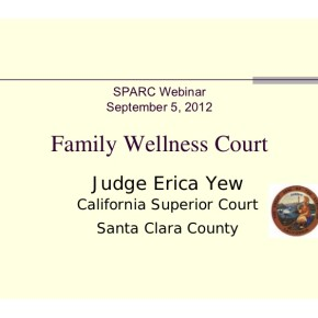 Webinar: Court-Based Child Welfare Reforms: Improved Child/Family Outcomes and Potential Cost Savings