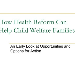 Webinar: Child Welfare and the Affordable Care Act