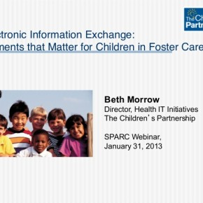 Webinar: Electronic Information Exchange: Elements that Matter for Children in Foster Care