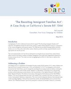 Brief: 'The Reuniting Immigrant Families Act': A Case Study of California's Senate Bill 1064