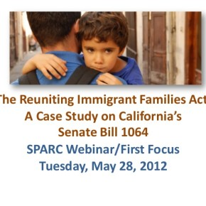 Webinar: The Reuniting Immigrant Families Act: A Case Study on California's Senate Bill 1064