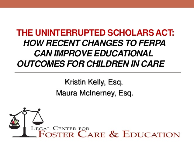 Webinar: The Uninterrupted Scholars Act: How Recent Changes to FERPA Can Improve Educational Outcomes for Children in Care
