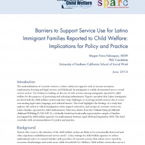 Brief - Barriers to Support Service Use for Latino Immigrant Families Reported to Child Welfare: Implications for Policy and Practice