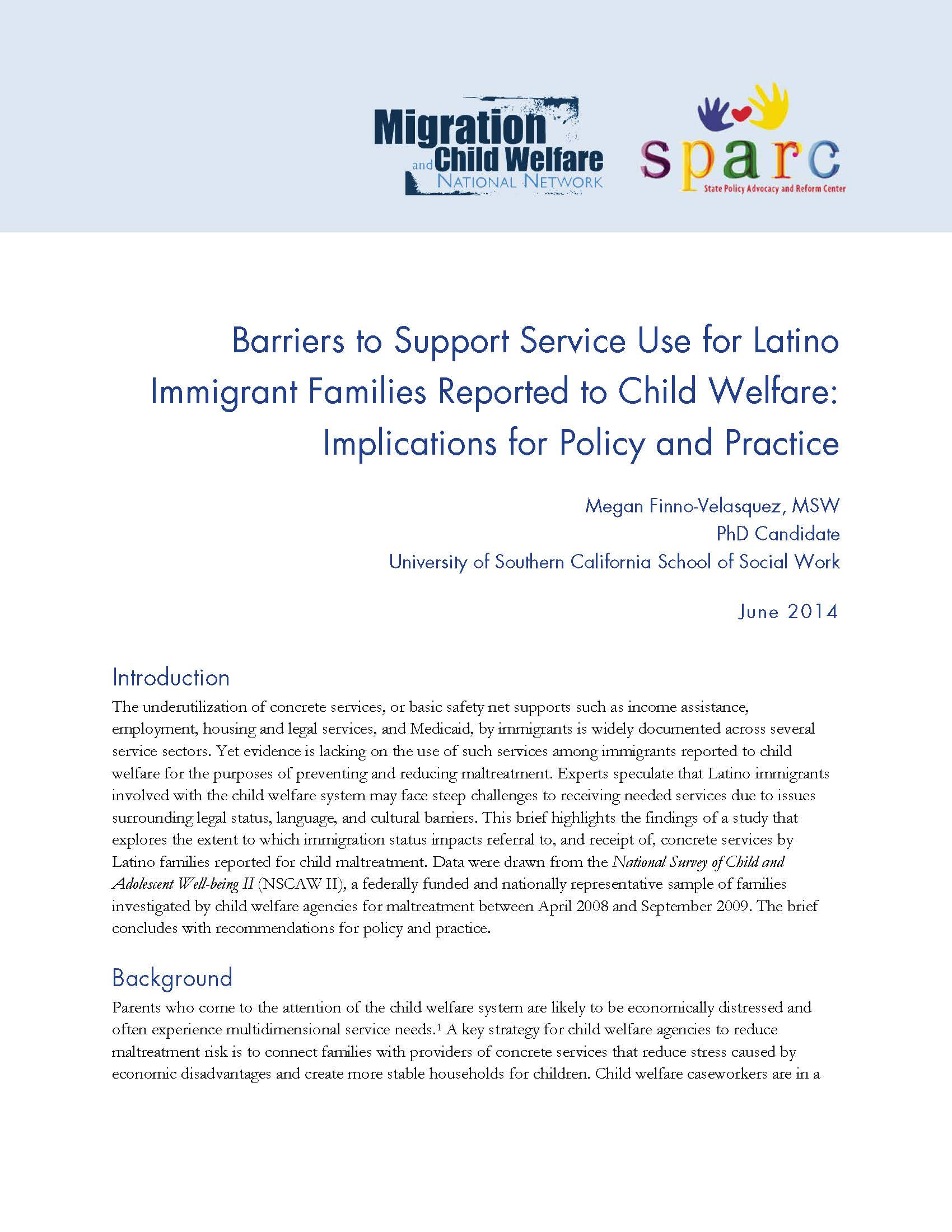 latino immigrants and social welfare policy At its core, demography is the act of counting people but it's also important to study the forces that are driving population change, and measure how these changes have an impact on.