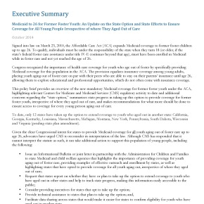 Executive Summary: Medicaid to 26 for Former Foster Youth