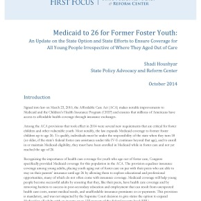 Brief - Medicaid to 26 for Former Foster Youth: An Update on the State Option and State Efforts to Ensure Coverage for All Young People Irrespective of Where They Aged Out of Care
