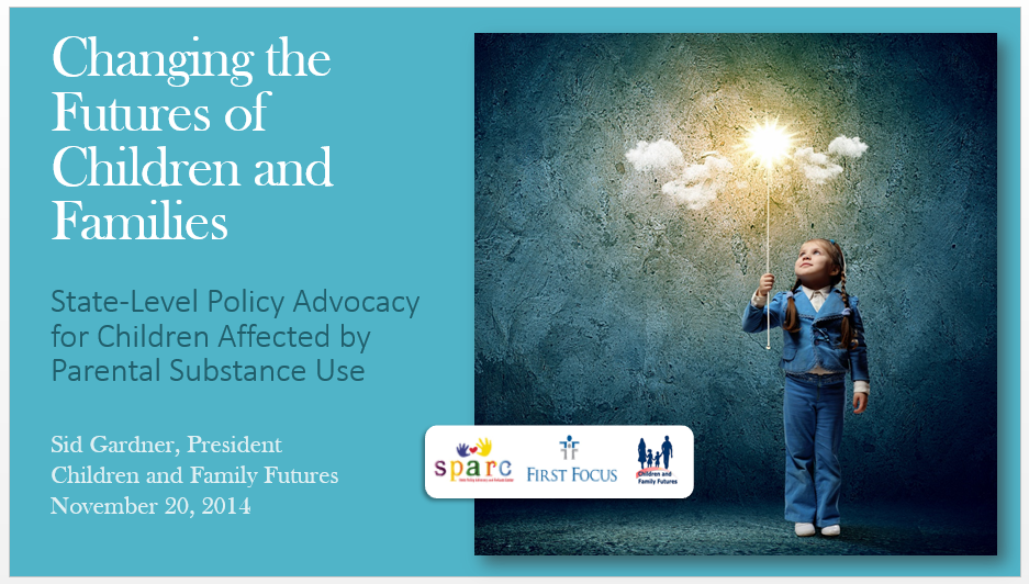 State-Level Policy Advocacy for Children Affected by Parental Substance Use